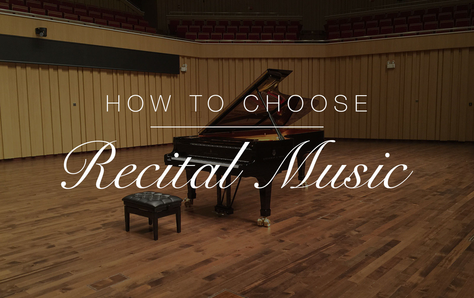 How To Choose Recital Music